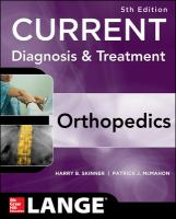 CURRENT DIAGNOSIS & TREATMENT IN ORTHOPEDICS 5TH