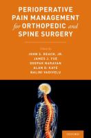 PERIOPERATIVE PAIN MANAGEMENT FOR ORTHOPEDIC AND SPINE SURGERY