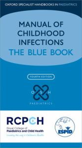 MANUAL OF CHILDHOOD INFECTION THE BLUE BOOK, by SHARLAND, MIKE