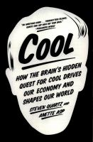 COOL : HOW THE BRAIN'S HIDDEN QUEST FOR COOL