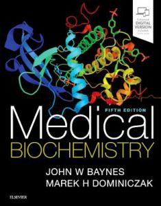 MEDICAL BIOCHEMISTRY, by BAYNES, JOHN W