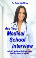 ACE YOUR MEDICAL SCHOOL INTERVIEW INCLUDES MULTIPLE MINI INTERVIEWS