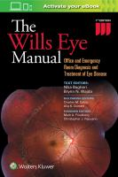 WILLS EYE MANUAL : OFFICE AND EMERGENCY ROOM DIAGNOSIS AND TREATMENT OF EYE DISEASE