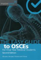 EASY GUIDE TO OSCES FOR FINAL YEAR MEDICAL STUDENT