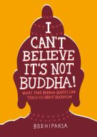 I CAN'T BELIEVE ITS NOT BUDDHA