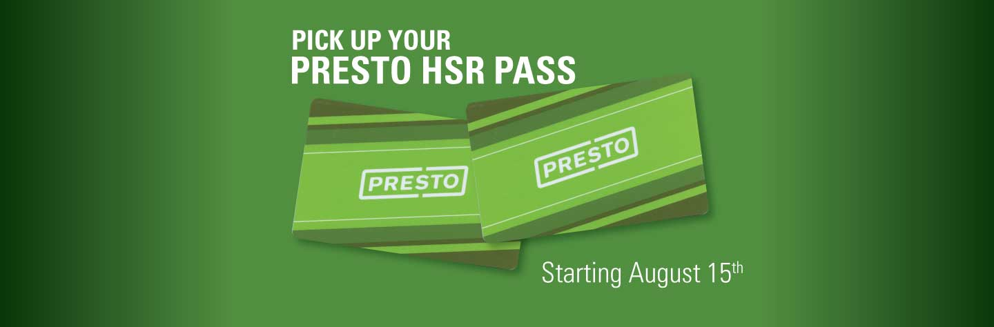 Presto HSR bus passes will be available starting August 15th