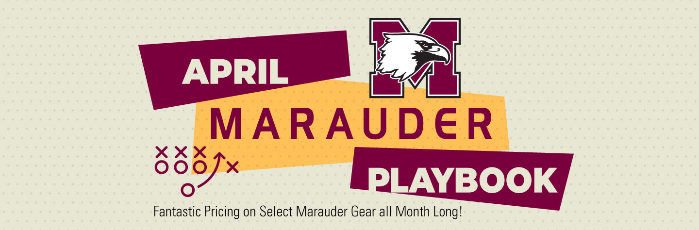 April Marauder Playbook - Fantastic Pricing on Select Marauder Gear all Month Long!