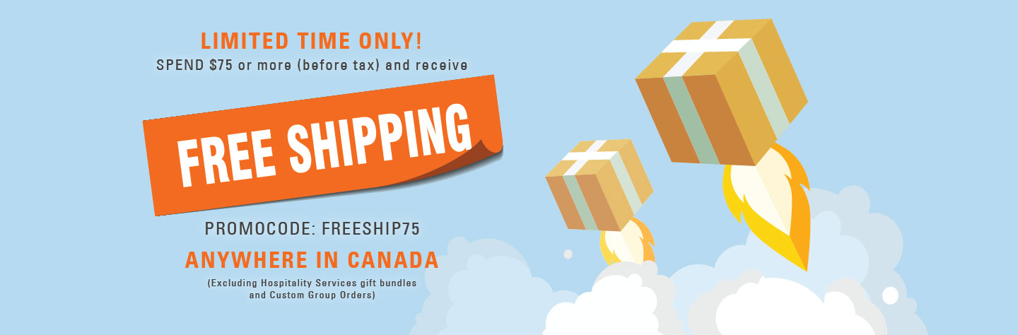 Spend $75 or more before taxes and receive free shipping anywhere in Canada