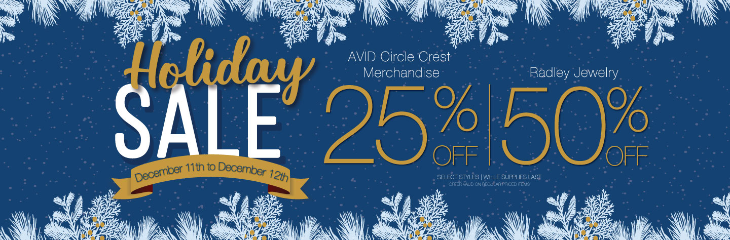Holiday Sale AVID Circle Crest Merchandise 25% OFF and Radley Jewelry 50% OFF