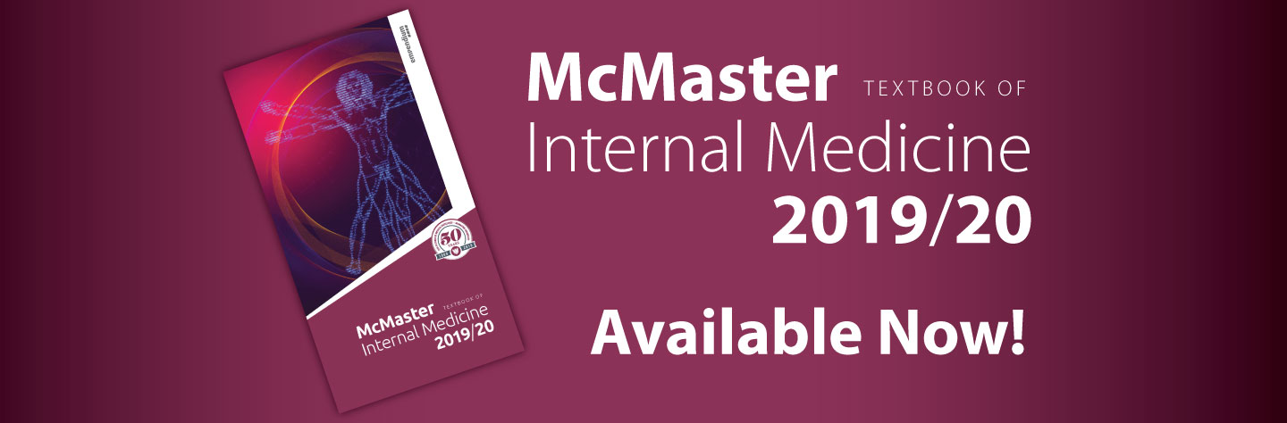 McMaster Textbook of Internal Medicine, Now Available.