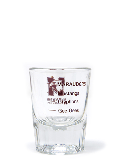 The Rest Don't Measure Up, Marauders Shot Glass